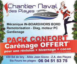 Chantier Naval des Playes , Pack Confort : carénage offert.